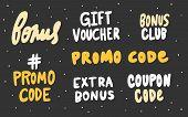 Bonus, Promo, Code, Extra, Bonus, Coupon, Club, Hashtag. Vector Hand Drawn Set Collection Sticker Il poster