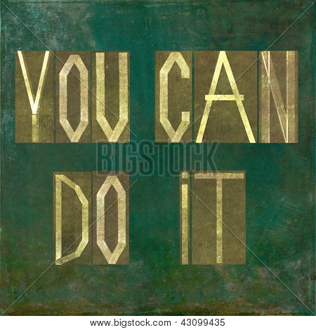"""Earthy background image and design element depicting the words """"You can do it"""""""