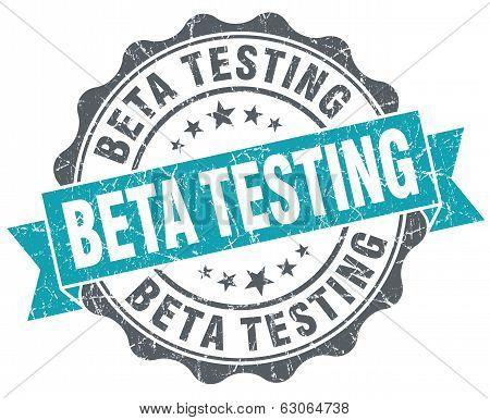 Beta Testing Blue Grunge Retro Style Isolated Seal