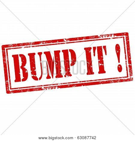 Bump It !-stamp