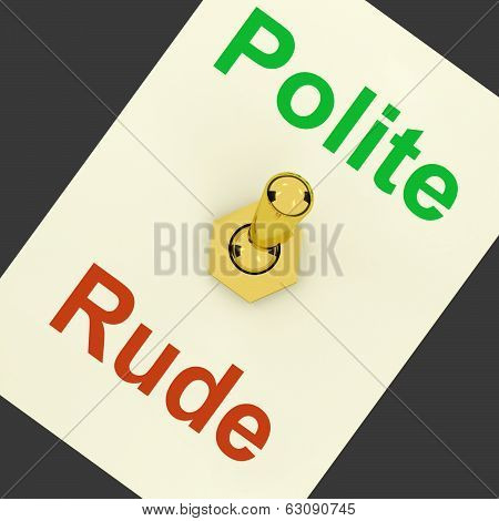 Polite Rude Lever Shows Manners And Disrespect