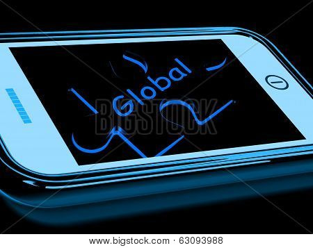 Global Smartphone Means Worldwide Everywhere And International