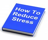How To Reduce Stress Book Shows Lower Tension
