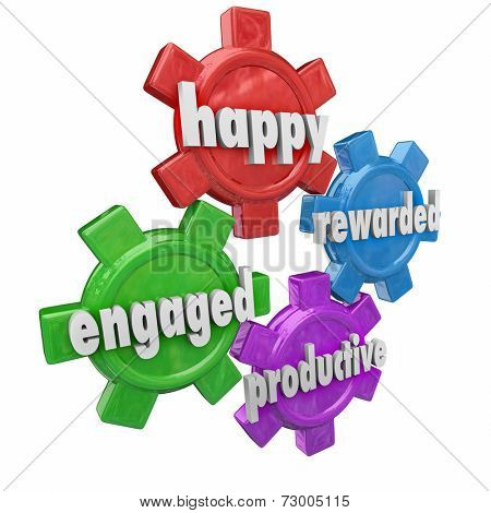 Happy, Engaged, Rewarded and Productive words on 3d gears to illustrate an employer and workforce that is efficient and a great place to work