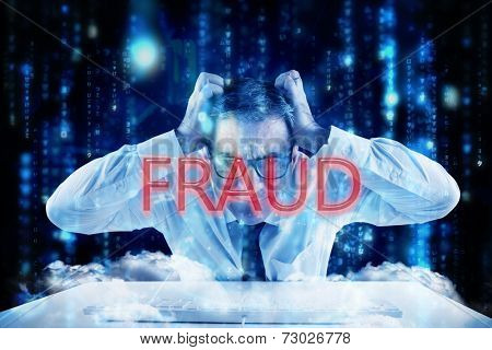 The word fraud and stressed businessman using a keyboard against lines of blue blurred letters falling