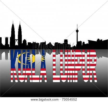 Kuala Lumpur skyline reflected with Malaysian flag text vector illustration