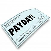 picture of payday  - Payday word on a paper check as your earnings - JPG