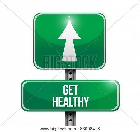 Get Healthy Road Sign Illustration Design
