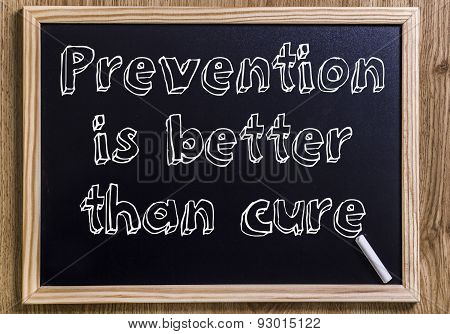 Prevention Is Better Than Cure