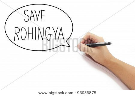 Hand With Pen Writing Save Rohingya Refugee From Human Trafficking In Bubble On Pure White Backgroun