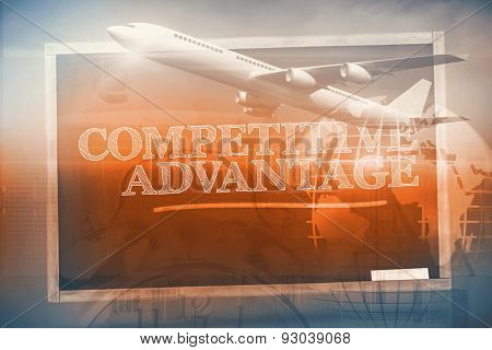 Graphic airplane against competitive advantage written on a chalkboard