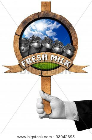 Fresh Milk -  Sign With Hand Of Waiter