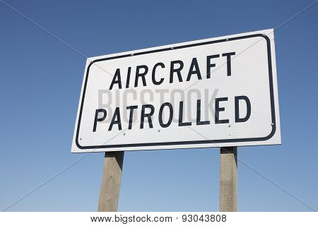 Aircraft Patrolled Sign