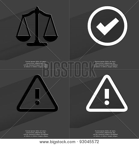 Scales, Tick Sign, Warning Sign. Symbols With Long Shadow. Flat Design