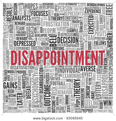 Close up DISAPPOINTMENT Text at the Center of Word Tag Cloud on White Background.