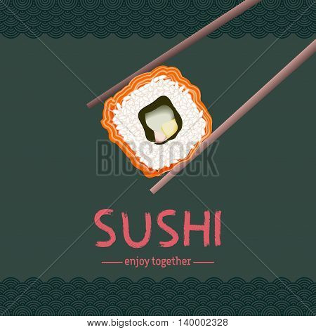 Rice roll with salmon and sushi lettering on dark background. Japanese traditional cuisine posteror advertising banner. Japanese chopsticks holding sushi roll. Vector illustration stock vector.