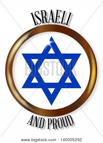 Traditional Israeli symbol on a Israeli and Proud button over a white background