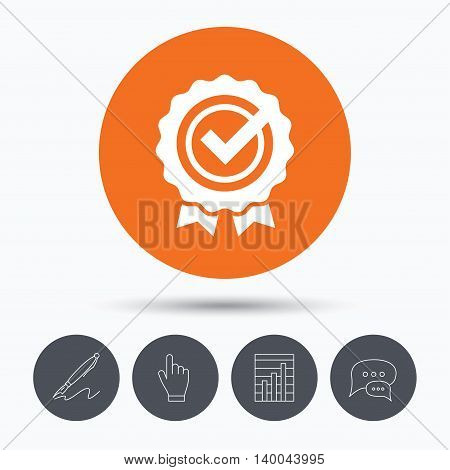 Award medal icon. Winner emblem with tick symbol. Speech bubbles. Pen, hand click and chart. Orange circle button with icon. Vector