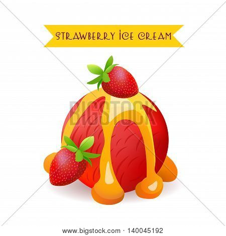 Strawberry Ice Cream Scoop. Berry Flavor with liquid Caramel. Vector Isolated Product.