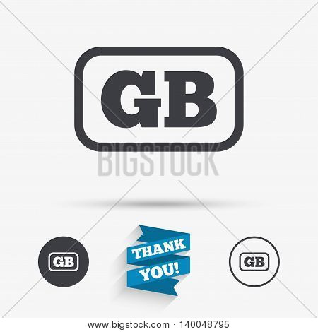 British language sign icon. GB Great Britain translation symbol with frame. Flat icons. Buttons with icons. Thank you ribbon. Vector