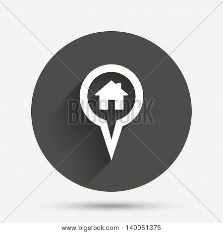 Map pointer house sign icon. Home location marker symbol. Circle flat button with shadow. Vector