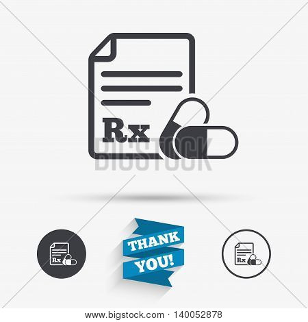 Medical prescription Rx sign icon. Pharmacy or medicine symbol. With two pills. Flat icons. Buttons with icons. Thank you ribbon. Vector