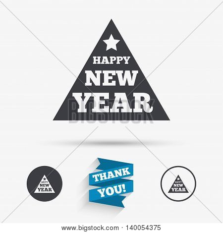 Happy new year sign icon. Christmas tree triangle symbol. Flat icons. Buttons with icons. Thank you ribbon. Vector