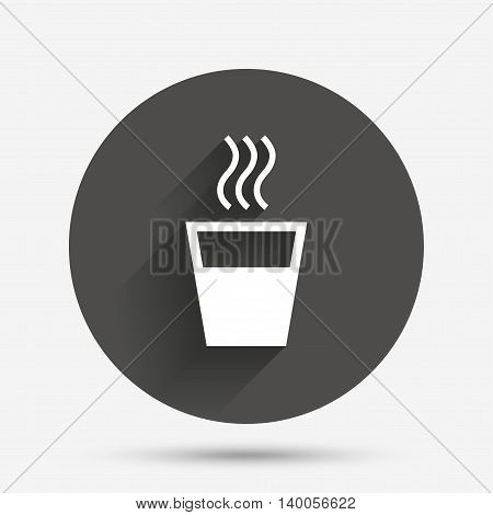 Hot water sign icon. Hot drink glass symbol. Circle flat button with shadow. Vector