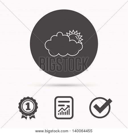 Sunny day icon. Summer sign. Overcast weather symbol. Report document, winner award and tick. Round circle button with icon. Vector