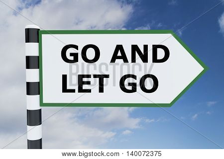 Go And Let Go Concept
