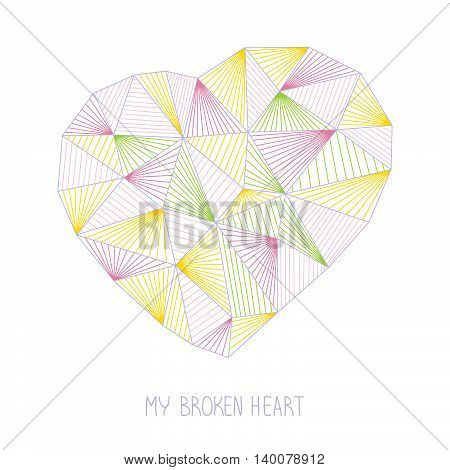 My broken heart illustration. T-shirt concept. Valentine's Day background. Geometric heart. Abstract heart made of triangles. Outline. For printing on fabric.