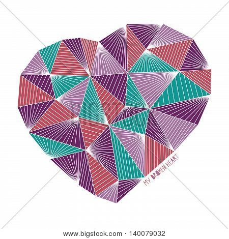 My broken heart illustration. T-shirt concept. Valentine's Day background. Geometric heart. Abstract heart made of triangles. For printing on fabric.