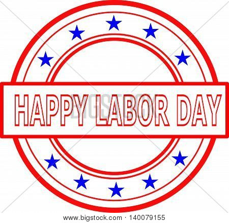 Happy Labor Day red stamp on white background