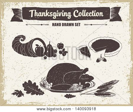 Hand drawn textured vintage Thanksgiving day set of cornucopia pumpkin pie and turkey meal vector illustrations.