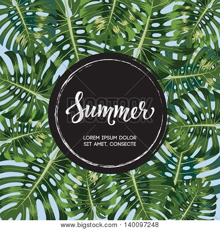 Summer poster. Hand lettering Text with black circle on palm leaves background. Modern poster, card, flyer, t-shirt, apparel design. Vector Illustration. EPS 10
