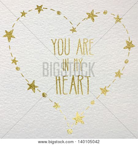 Hand drawn card with gold foil heart. For wedding Valentine's Day and declaration of love.