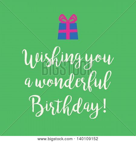 Cute Wishing you a very Happy Birthday greeting card with a handwritten text and an blue wrapped birthday gift with pink ribbon bow on a green background.