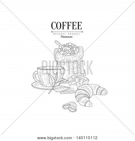 Bag of Coffee Beans, Cup And Croissant Hand Drawn Realistic Detailed Sketch In Classy Simple Pencil Style On White Background
