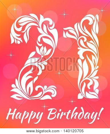 Bright Greeting Card Invitation Template. Celebrating 21 Years Birthday. Decorative Font With Swirls