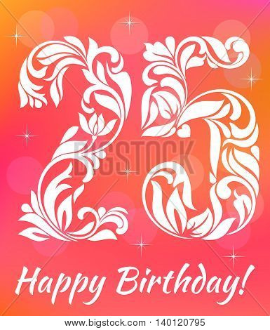 Bright Greeting Card Invitation Template. Celebrating 25 Years Birthday. Decorative Font With Swirls