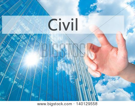 Civil - Hand Pressing A Button On Blurred Background Concept On Visual Screen.