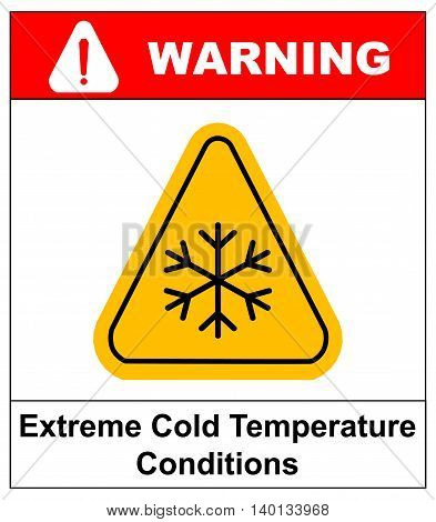 Cold warning sign , snow warning - triangular sign , vector illustration Low temperature Extreme Cold Temperature Conditions Warning sheet for public places