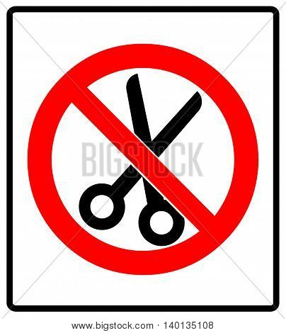 No scissors prohibition sign icon vector illustration Red circle of prohibition isolated on white do not cut