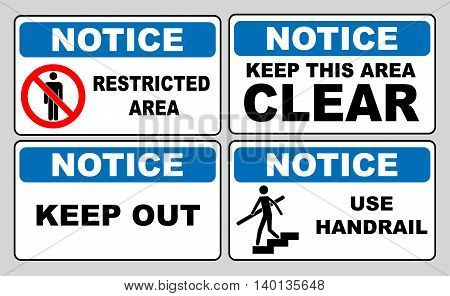 Notice information banner set. Restricted area, keep this area clear, keep out, use handrail. Sticker labels for public places. Vector illustration.