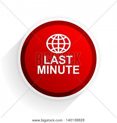 last minute flat icon with shadow on white background, red modern design web element