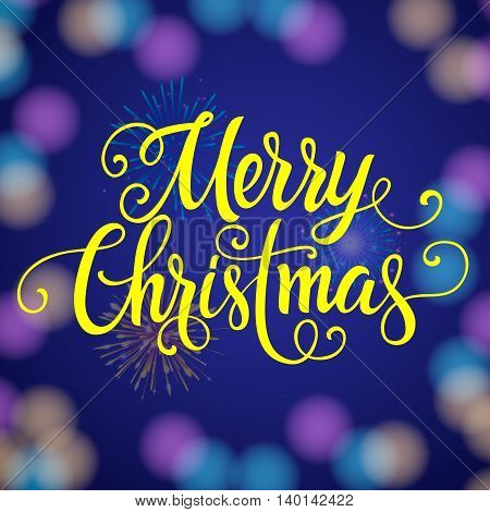 Merry Christmas lettering. Christmas greeting card with colorful background. Handwritten text, calligraphy. For greeting cards, posters, leaflets and brochure.