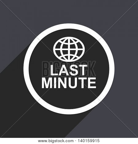 Flat design gray web last minute vector icon