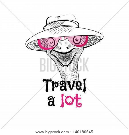 Funny ostrich in the pink sunglasses and hat. Lettering creative phrase youth style. Doodle drawing brush is hand-painted on white background. Travel a lot