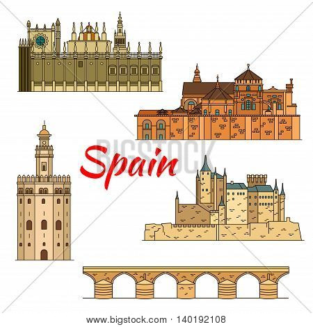 Spanish historical travel landmarks thin line icon of moorish castle Alcazar of Segovia, Great Cathedral of Cordoba with Roman bridge, Cathedral of Saint Mary of the See and Gold Tower in Seville