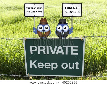 Farmer threatening to shoot trespasser and funeral director taking advantage of the business opportunity perched on a private keep out sign